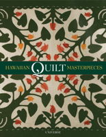 Hawaiian Quilt Masterpieces by Robert Shaw
